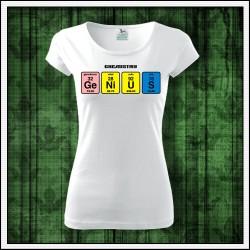 Vtipné dámske tričká Genius