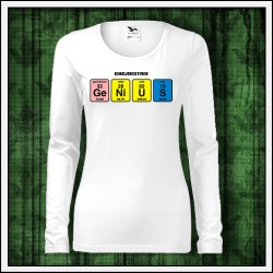 Vtipné dámske dlhorukávové tričká Genius