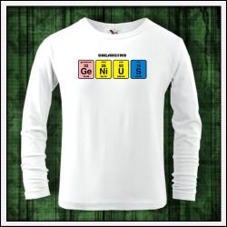 Vtipné detské 160g. dlhorukávové tričká Genius