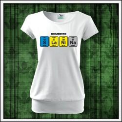 Vtipné dámske tričká s patentom Slanina