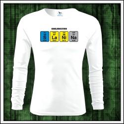 Vtipné pánske 160g. dlhorukávové tričká Slanina