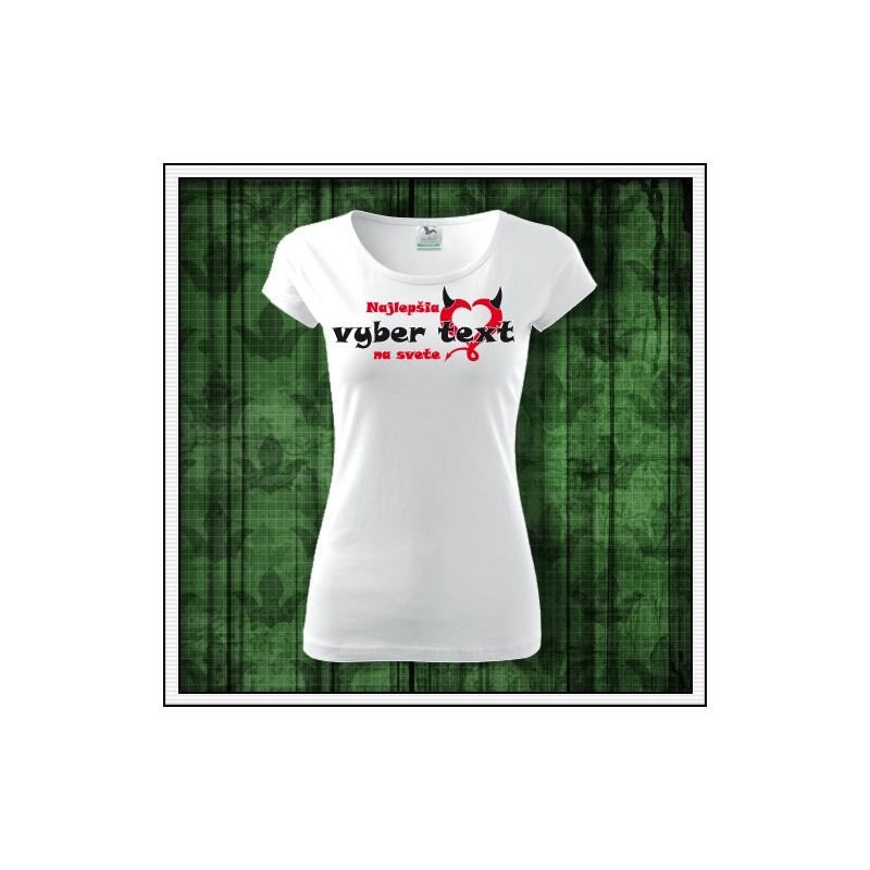 ddcf4c09611a vtipny darcek pre mamu sestru tetu manzelku Najlepšia ..... na svete ·  Vtipné dámske tričká ...