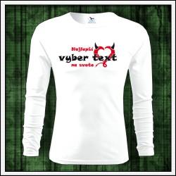 Vtipné pánske 160g. dlhorukávové tričká Najlepší .... na svete