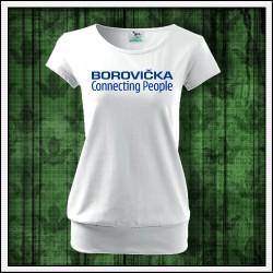 Vtipne damske tricko Borovička connecting people
