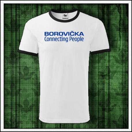 Vtipné unisex dvojfarebné tričko Borovička, darček pre priateľa