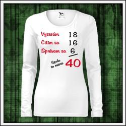 Vtipné dámske dlhorukávové tričká Spolu to máme...
