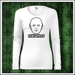 Dámske dlhorukávové tričká Fantomas
