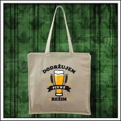 Vtipná taška Dodržujem pivný režim