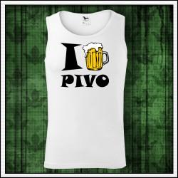 Vtipné pánske tielko I Love Pivo, milujem pivo