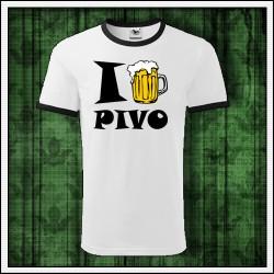 Vtipné unisex dvojfarebné tričko I Love Pivo