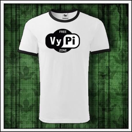 Humorné tričko Free VyPi Zone