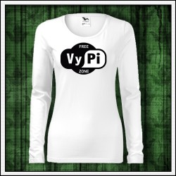 Vtipné dámske dlhorukávové tričká Free VyPi Zone