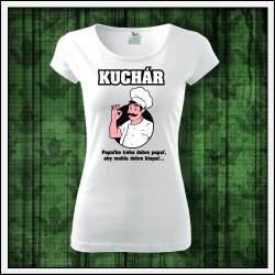 Vtipné dámske tričko pre kuchárku