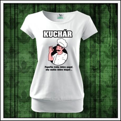 Vtipné dámske tričko pre kuchárku s potlačou Kuchára