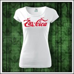 narodeninovy darcek vtipné dámske tričko Žinčica