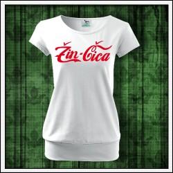 Vtipné dámske tričká s patentom Žin-čica, darček pre ženu