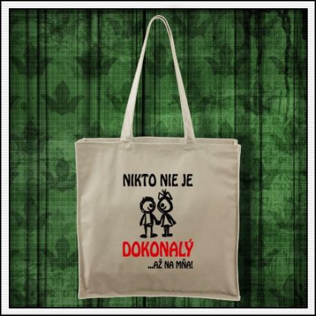 Vtipná taška Nikto nie je dokonalý