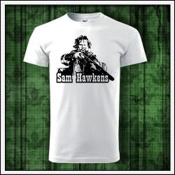 Unisex tričká Sam Hawkens