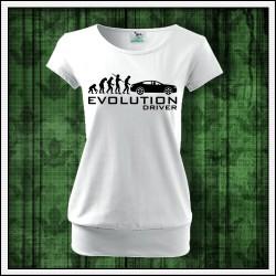 Vtipné dámske tričká s patentom Evolution Driver