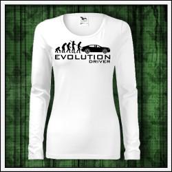 Vtipné dámske dlhorukávové tričká Evolution Driver