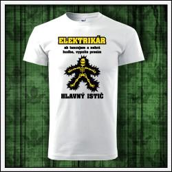Vtipné unisex tričko Elektrikár