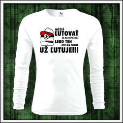 Vtipné pánske dlhorukávové biele tričko Môžeš ľutovať