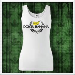 Vtipné dámske tielko Dolce & Banana vianocny darcek