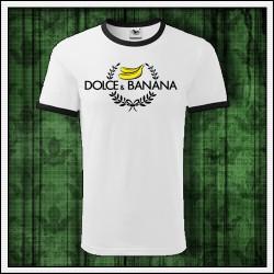 Vtipné unisex dvojfarebné tričko Dolce & Banana