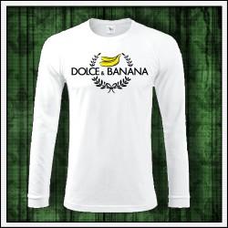 Vtipné pánske dlhorukávové tričko Dolce & Banana