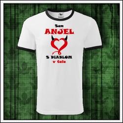 Vtipné unisex dvojfarebné tričko Som anjel s diablom v tele