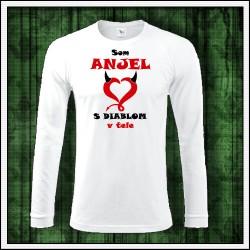 Vtipné pánske dlhorukávové tričko Som anjel s diablom v tele