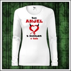 Vtipné dámske dlhorukávové tričko Som anjel s diablom v tele