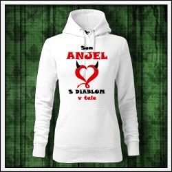 Vtipna damska jednofarebna mikina Som anjel s diablom v tele