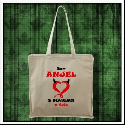 Vtipná prírodná taška Som anjel s diablom v tele