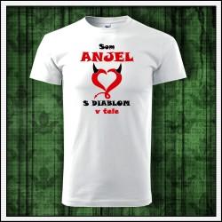 Vtipné detské tričko Som anjel s diablom v tele, darček pre diablika anjelika