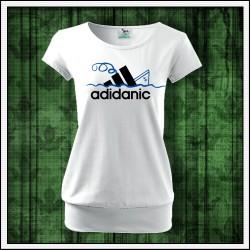 Vtipné dámske tričko s patentom Adidanic