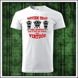 Vtipné unisex tričká Bongo virtuóz