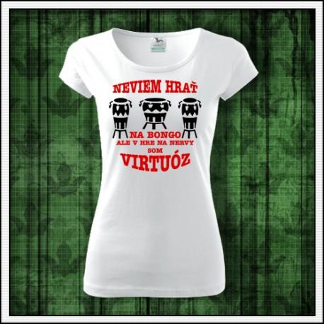 Vtipné dámske tričko Bongo virtuóz, vianočný darček