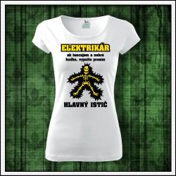 Vtipné dámske tričká Elektrikár