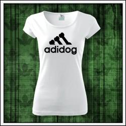 Vtipné dámske tričko Adidog