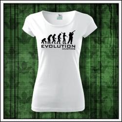 Vtipné dámske tričko pre poľovníčku Evolution Hunting