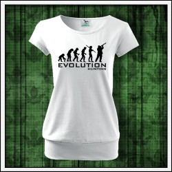 Vtipné dámske tričko s patentom Evolution Hunting