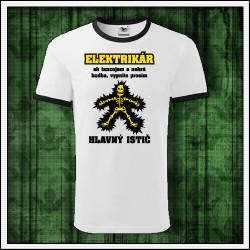 Vtipné unisex dvojfarebné tričká Elektrikár