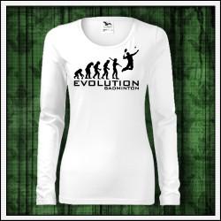 Vtipné dámske dlhorukávové tričko Evolution Badminton
