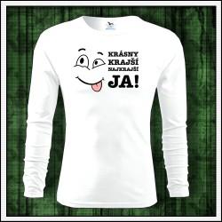Vtipné pánske dlhorukávové tričko Krásny krajší JA
