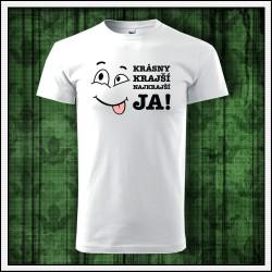 Vtipné detské tričko s potlačou Krásny krajší JA