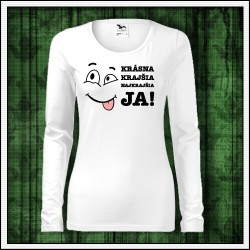 Vtipné dámske dlhorukávové tričko Krásna krajšia JA