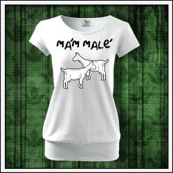 Vtipné dámske tričko s patentom Mám malé kozy