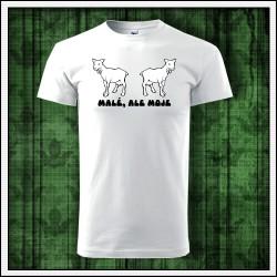 vtipný vianočný darček unisex tričko Malé, ale moje