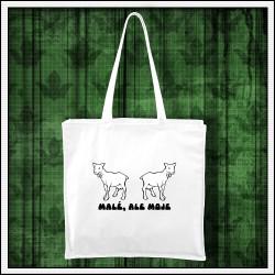 vtipný darček vtipná taška Malé, ale moje